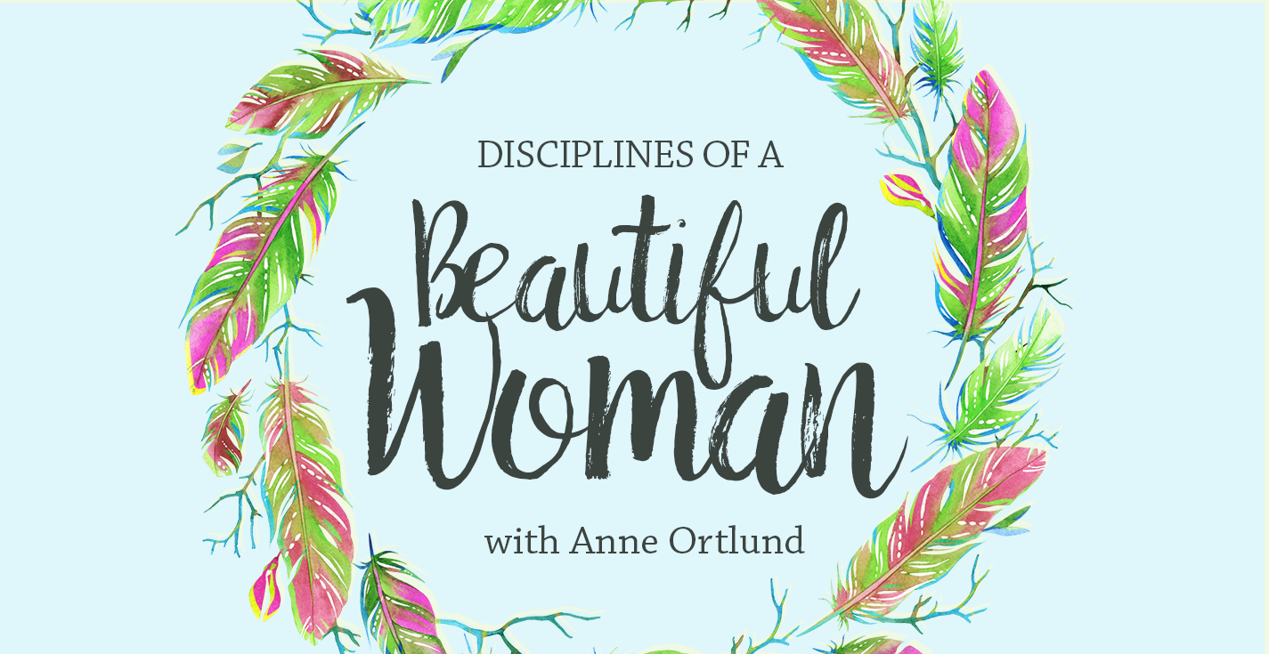 Thumbnail of Disciplines of a Beautiful Woman, with Anne Ortlund