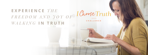 30-Day I Choose Truth Challenge