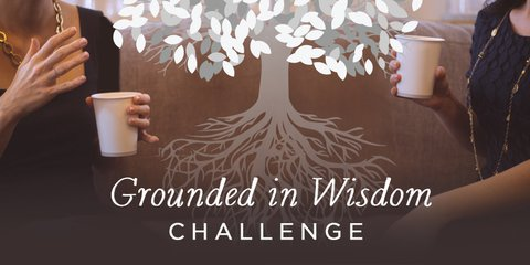 30-Day Grounded in Wisdom Challenge