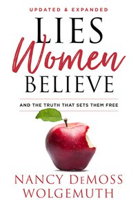 Lies Women Believe - Week 11: Countering Lies with the Truth